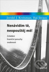 Kreisman, J. J.: Nenávidím tě, neopouštěj mě! : zvládání hraniční poruchy