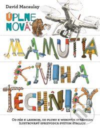 MacAulay, D.: Úplne nová Mamutia kniha techniky