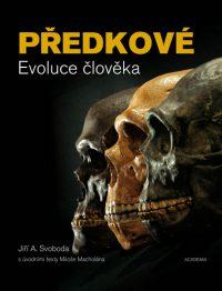 Svoboda, J.A.: Předkové : evoluce člověka