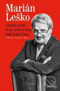 Leško, M.: Chudák každý, čo po nich tú káru bude ťahať ďalej : rozhovory s Tomášom Gálisom