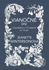 Winterson, J.: Vianočné dni : 12 príbehov a 12 dobrôt na 12 dní