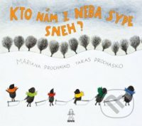 Prochasko, M.; Prochasko, T.: Kto nám z neba sype sneh?