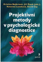 Najbrtová, K.: Projektivní metody v psychologické diagnostice