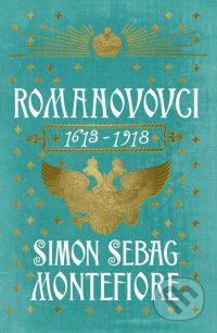 Montefiore, S.S.: Romanovovci 1613-1918