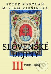 Podolan, P.: Slovenské dejiny III. : 1780-1914
