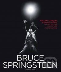 Gaar, G.G.: Bruce Springsteen : historie vzestupu rockové hvězdy doprovázená unikátními fotografiemi