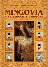 Čarnogurská, M.: Mingovia v príbehoch a v histórii