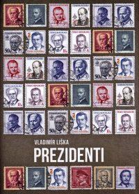 Liška, V.: Prezidenti