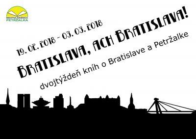 """Tématický dvojtýždeň """"Bratislava, ach Bratislava!""""."""