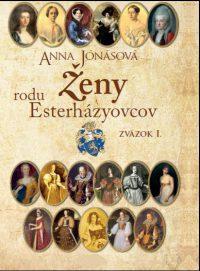 Jónásová, A.: Ženy rodu Esterházyovcov