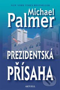 Palmer, M.: Prezidentská přísaha