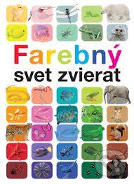 Ganeri, A.: Farebný svet zvierat