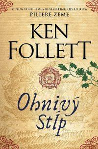 Follett, K.: Ohnivý stĺp