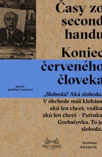 Alexijevič, S.: Časy zo second-handu. Koniec červeného človeka