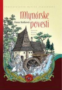 Košková, H.: Mlynárske povesti