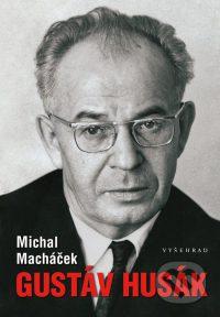 Macháček, M.: Gustáv Husák