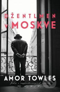 Towles, A.: Džentlmen v Moskve
