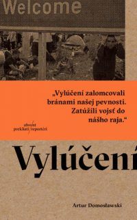 Domoslawski, A.: Vylúčení