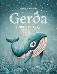 Macho, A.: Gerda : príbeh veľryby