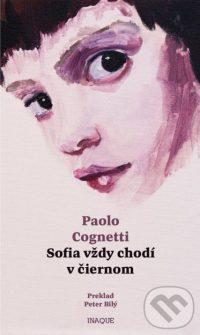 Cognetti, Paolo: Sofia vždy chodí v čiernom