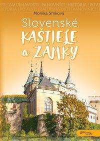 Srnková, M.: Slovenské hrady, zámky a kaštiele