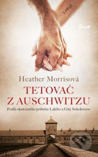 Morris, H.: Tetovač z Auschwitzu