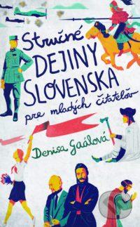 Gaálová, D.: Stručné dejiny Slovenska pre mladých čitateľov