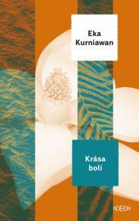 Kurniawan, E.: Krása bolí