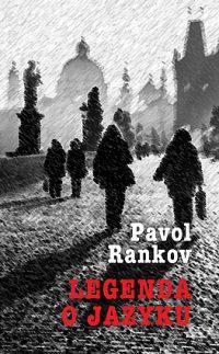Rankov, P.: Legenda o jazyku