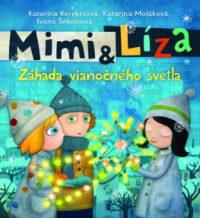 Kerekesová, K.: Mimi a Líza 3.: Záhada vianočného svetla