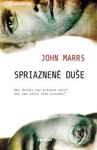 Marss, J.: Spriaznené duše: ako ďaleko sme schopní zájsť, aby sme našli toho pravého?
