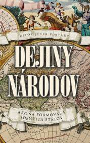 Furtado, P.: Dejiny národov: ako sa utvárala identita štátov