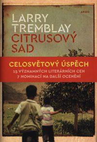 Tremblay, L.: Citrusový sad