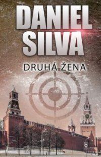 Silva, D.: Druhá žena