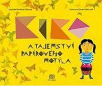 Pilátová, M.: Kiko a tajomstvo papierového motýľa