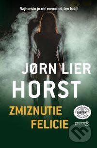 Horst, Jorn L.: Zmiznutie Felicie