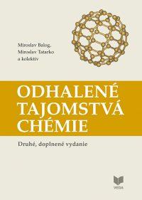 Balog, Miroslav: Odhalené tajomstvá chémie