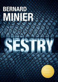 Minier, Bernard: Sestry