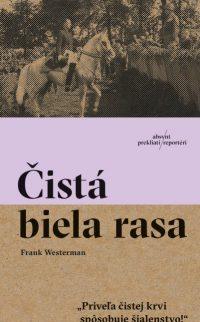 Westerman, Frank: Čistá biela rasa