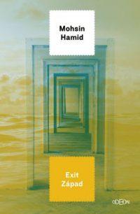 Hamid, Mohsin: Exit Západ