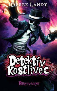 Landy, Derek: Detektív Kostlivec 3: Beztvárni
