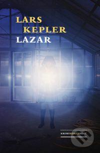Kepler, Lars: Lazár