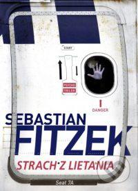 Fitzek, Sebastian: Strach z lietania 7A