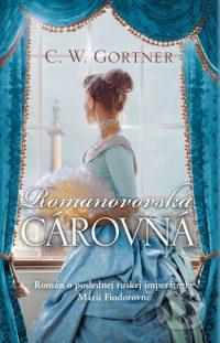 Gortner, C. W.: Romanovovská cárovná