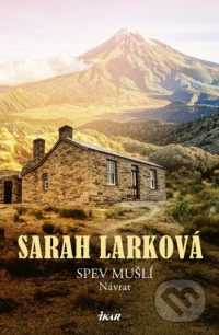 Lark, Sarah: Spev mušlí 2.: Návrat