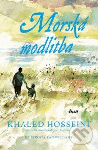 Hosseini, Khaled: Morská modlitba