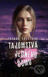 Šulajová, Zuzana: Tajomstvá jedného domu