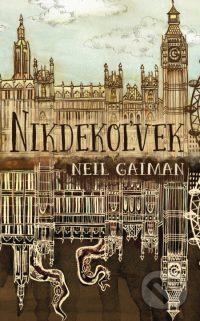 Gaiman, Neil: Nikdekoľvek