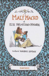 Minarik, Else Holmelund : Malý Macko