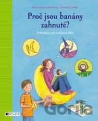 Schmittová, Petra Maria; Dreller, Christian: Prečo sú banány zahnuté?